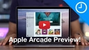 Hands On With Apple Arcade [Video]